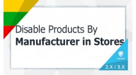 Enable / Disable Products By Manufacturer In Store
