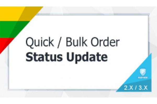 Quick / Bulk / Mass Order Status Update